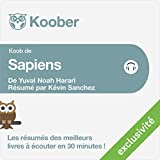 Résumé : Sapiens : Une brève histoire de l'humanité de Yuval Noah Harari et Pierre-Emmanuel Dauzat...