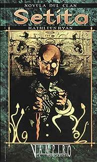 Novela de Clan Setita par Kathleen Ryan