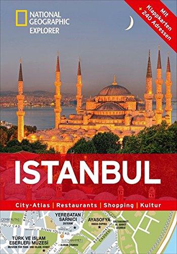 Istanbul erkunden mit handlichen Karten: Istanbul-Reiseführer für die schnelle Orientierung mit Highlights und Insider-Tipps. Istanbul entdecken mit ... Istanbul. (National Geographic Explorer)