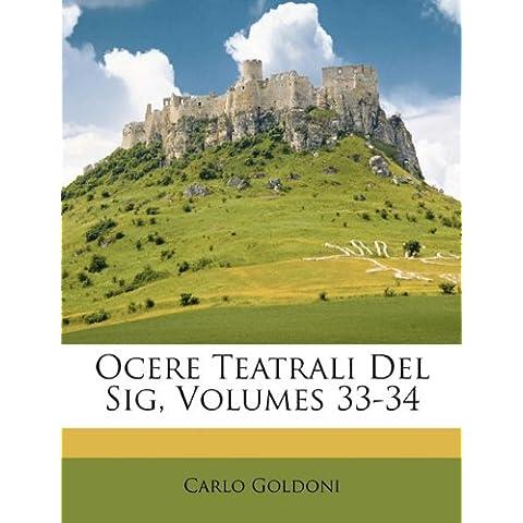 Ocere Teatrali Del Sig, Volumes 33-34