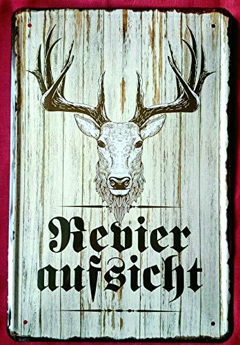 Tin Sign Blechschild 20x30 cm Revieraufsicht Jagd Förster Hirsch Rotwild jagen Jäger Bar Kneipe Haus + Garten Geschenk Sammler Metall Schild -