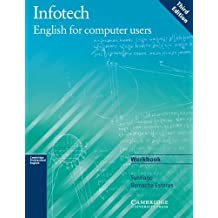 Infotech Workbook: English for Computer Users by Santiago Remacha Esteras (2003-12-15)