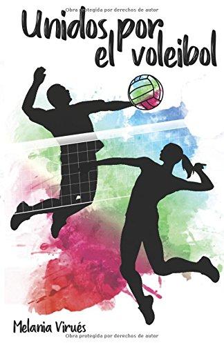 Unidos por el voleibol