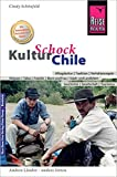 Reise Know-How KulturSchock Chile - Cindy Schönfeld