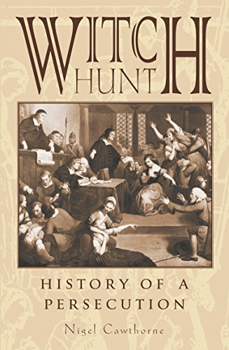 Witch Hunt: History of Persecution (English Edition)