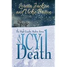 An Icy Death (The High Country Mystery Series) (Volume 5) by Loretta Jackson (2015-02-09)
