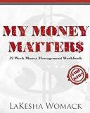 My Money Matters: Money Management Workbook for Kids: Volume 1