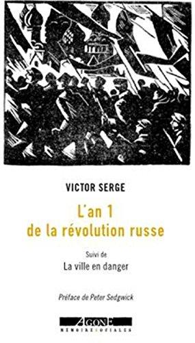L'an 1 de la révolution russe