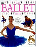My Ballet Book. In association with English National Ballet School.