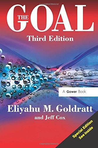 The Goal. A Process Of Ongoing Improvement por Eliyahu M. Goldratt