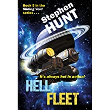 Hell Fleet: a science fiction adventure of fire and blood and fury.: Book 5 of the Sliding Void space opera series