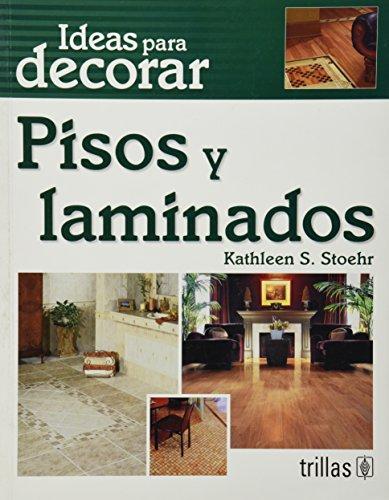 pisos-y-laminados-dream-floors-ideas-para-decorar-hundreds-of-design-ideas-for-every-kind-of-floor