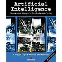 Artificial Intelligence: Structures and Strategies for Complex Problem Solving by George F. Luger (1997-09-01)