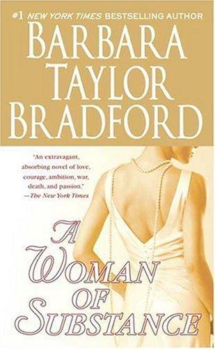 A Woman of Substance (Harte Family Saga) by Barbara Taylor Bradford (2005-08-30)