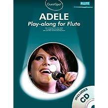 Guest Spot Adele Playalong For Flute Flt Book/CD