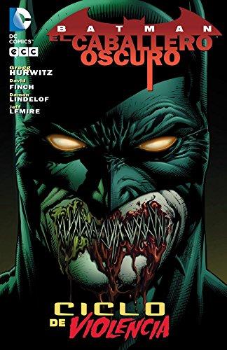 Batman: Ciclo de Violencia (segunda edición)