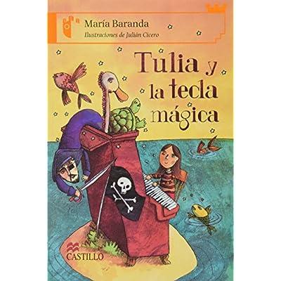 Tulia Y La Tecla Magica Tulia And The Magic Key Castillo De La