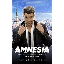 Amnesia: Romance y Acción con su Salvador de la Mafia Rusa (Novela Romántica y de Acción en Español: Mafia Rusa nº 1)