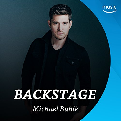 Backstage mit Michael Bublé