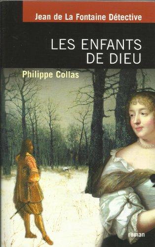 Les enfants de Dieu (La Fontaine dtective)