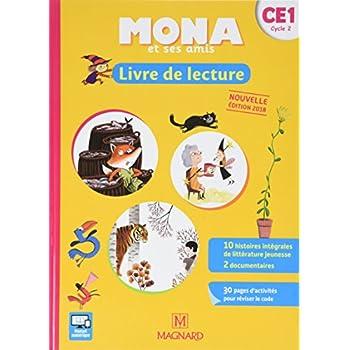 Mona et ses amis : Livre de lecture CE1 cycle 2