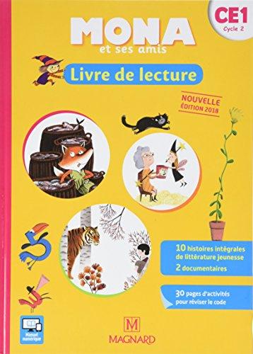 Mona et ses amis : Livre de lecture CE1 cycle 2 par Joël Garnier