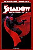 Shadow Master Series Volume 2 (Shadow Master Series Tp)