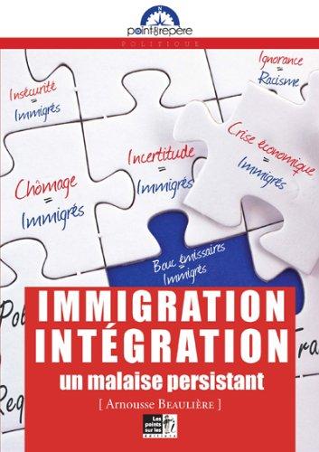 Immigration, intégration : un malaise persistant