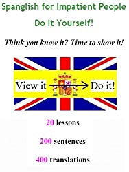 Spanglish for Impatient People - Do It Yourself!