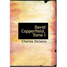 David Copperfield, Tome I