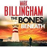 The Bones Beneath: A Tom Thorne Novel