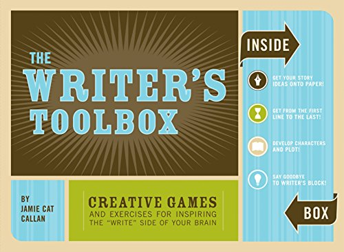 The Writer\'s Toolbox: Creative Games and Exercises for Inspiring the \'Write\' Side of Your   Brain