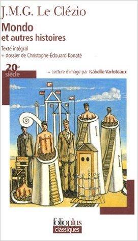 Mondo et autres histoires de J. M. G. Le Clézio ( 15 juin 2006 )