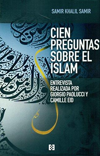 Cien Preguntas Sobre El Islam (Nuevo Ensayo)