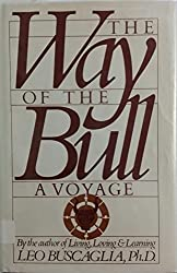 Way of the Bull by Leo Buscaglia (1957-08-13)