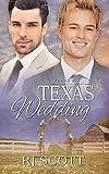 Texas Wedding (Volume 7) by RJ Scott (2015-09-16)