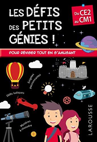 Les Défis des Petits Genies, du CE2 au CM1- Cahier de vacances