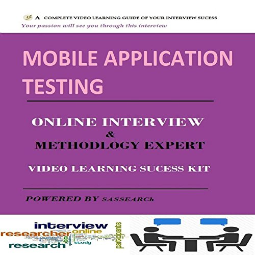 Mobile Application Testing Online Interview Video Learning Success Kit