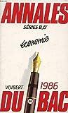 ANNALES DU BAC 1986, SCIENCES ECONOMIQUES, SERIE B...