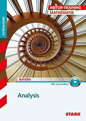 STARK Abitur-Training - Mathematik Analysis - Bayern