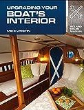 Upgrading Your Boats Interior (Adlard Coles Manuals)
