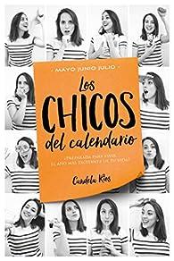 Los chicos del calendario 3: Mayo, junio y julio par Candela Ríos