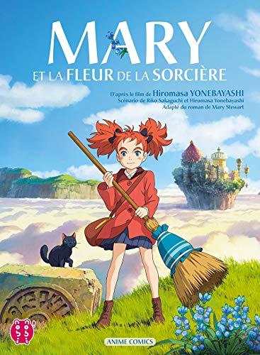Mary et la fleur de la sorcière: Anime Comics par Riko Sakaguchi