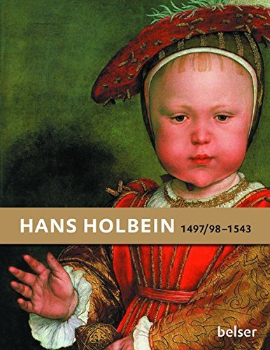Hans Holbein: 1497/98-1543 by Stephanie Buck (2013-03-06)
