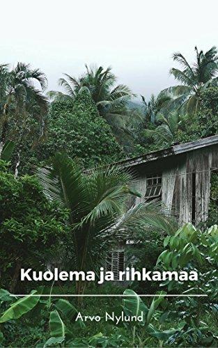 Kuolema ja rihkamaa (Finnish Edition) por Arvo  Nylund