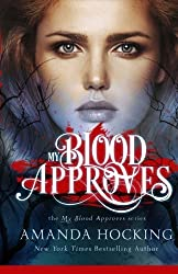 My Blood Approves (Volume 1) by Amanda Hocking (2016-05-03)