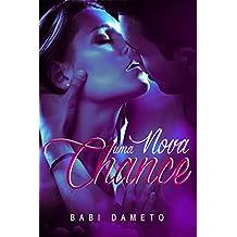 Uma Nova Chance (Portuguese Edition)