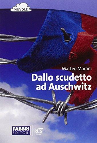 Dallo scudetto ad Auschwitz. Con espansione online