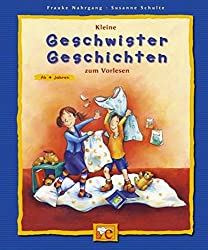 Kleine Geschwister- Geschichten zum Vorlesen.