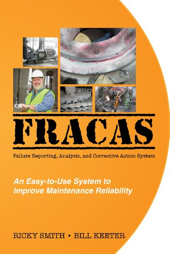 FRACAS; Failure Reporting, Analysis, Corrective Action System